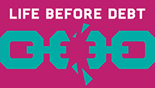 Image for feature titled Life Before Debt conference - 29 March