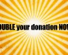 doubleyourdonation-frontlarge