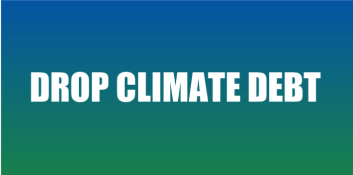 blue and green banner with the words drop climate debt